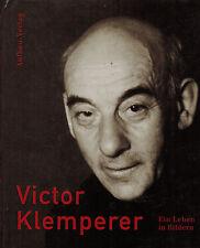Borchert Giesecke ua, Victor Klemperer ein Leben in Bildern, Biographie, EA 1999