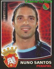 247 Bis NUNO SANTOS FC.PENAFIELD PORTUGAL CROMO STICKER FUTBOL 2006 PANINI