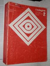 L INDAGINE Giovanna Righini Ricci Signorelli 1981 Volume Secondo libro scuola di