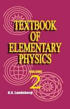 Textbook of Elementary Physics: Volume 2, Electricity and Magnetism (Paperback o