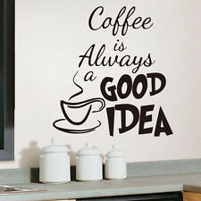 Coffee is Always a Good Idea Quote Wall Sticker Kitchen Cafe Vinyl Decal Decor