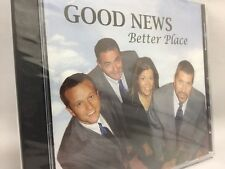 Good News Better Place CD (2008) NEW IN PACKAGE (NIP)