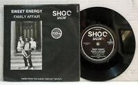 "Sweet Energy - Family Affair - 1990 7"" vinyl 45 RPM single record SRP 14"