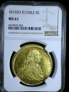 Spanish Colonial Chile 1815 SO Gold 8 Escudos *NGC MS-61* >RARE in Uncirculated<