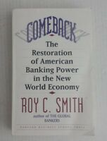 Comeback : The Restoration of American Banking Power in the New World Economy by