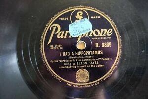 KIDS SONGS ELTON HAYES 78 I HAD A HIPPOPOTAMUS / ADELPHI ARCHES PARLO. R 3839 E-