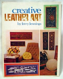 Vintage 1971 CREATIVE LEATHER ART Booklet by Jerry Jennings - Mid-Century Design
