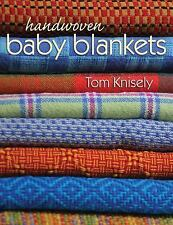 Handwoven Baby Blankets by Tom Knisely (2015, Paperback)