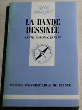"""la BANDE-DESSINÉE par Annie Baron-Carvais """"Que sais-je ?"""" 1985"""