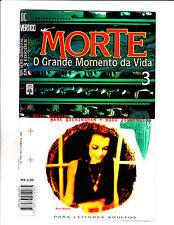 Morte O Grande Momento Da Vida No 3 1997 Brazilian Death- Great Moment Of Life !