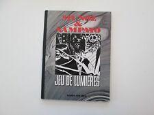 JEU DE LUMIERES EO1988 BE/TBE MUNOZ SAMPAYO EDITION ORIGINALE