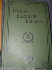 Flister's Eisenbahn=Kalender für das Jahr 1908 - 25. Jahrgang Jubiläums-Ausgabe