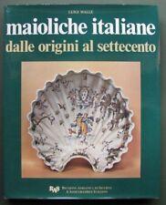 Maioliche italiane dalle origini al settecento