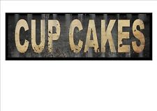 Vintage Shop sign Cup Cakes Shop Sign Reproduction Vintage Sign Old Style Sign