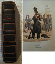 C1 NAPOLEON Saint Hilaire HISTOIRE GARDE IMPERIALE 1847 Relie ILLUSTRE COULEURS