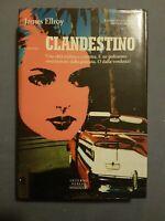 James Ellroy, Clandestino - Mondadori (prima edizione 1993)