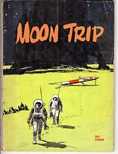 1961 Moon Trip by William Nephew & Michael Chester