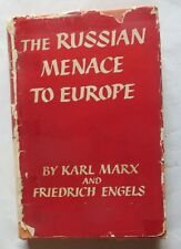 The Russian Menace to Europe by Karl Marx  and Friedrich Engels – 1953