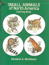 Small Animals of North America Coloring Book from Dover Publications, New Pb