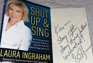 SIGNED Shut Up and Sing Book Laura Ingraham 1st ED. Hardcover HC DJ Fox News RNC