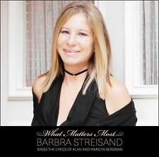 What Matters Most: Barbra Streisand Sings the Lyrics of Alan and Marilyn...