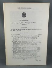 AN ACT RESPECTING PLACER MINING IN THE YUKON TERRITORY (1952) SCARCE! (VG+)