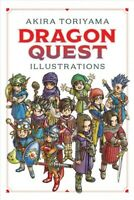 Dragon Quest Illustrations, Hardcover by Toriyama, Akira; Cook, Caleb (TRN); ...