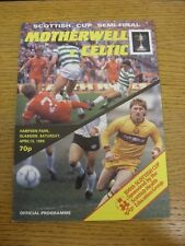 13/04/1985 Scottish Cup Semi-Final: Motherwell v Celtic [At Hampden Park] . Than