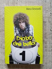 Diobò che bello - Marco Simoncelli e Paolo Beltramo