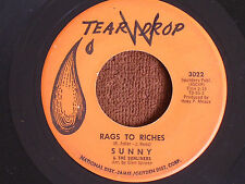 Sunny & the Sunliners/Rags to Riches-Not Even Judgement Day/Tear Drop 3022/VG