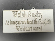 WELSH RUGBY..£1 each..WALES,,BEAT THE ENGLISH ,,,FUNNY SIGN