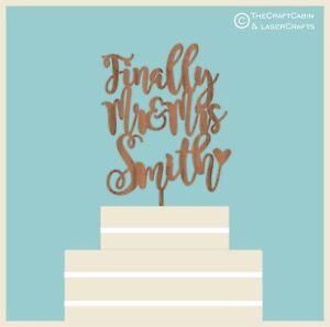 ''Finally Mr & Mrs'' - Wooden Cake Topper Weddings Engagement Anniversary