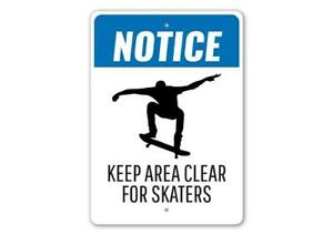 Clear for Skaters Sign, Notice: Keep Area Clean for Skaters Ramps Metal Sign