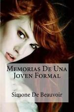 Memorias De Una Joven Formal (Spanish Edition) by De Beauvoir, Simone