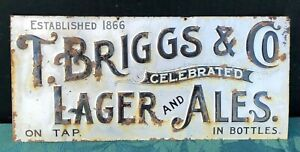 Rare Pre-Prohibition T. BRIGGS & CO. Celebrated 'LAGER & ALES' Antique Beer Sign