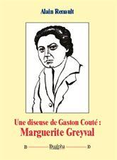 """""""une diseuse de Gaston Couté: Marguerite Greyval"""" (livre avec CD)"""