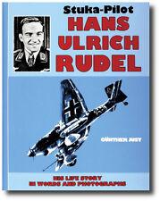 Stuka Pilot Hans-Ulrich Rudel By Gunther Just Wehrmacht Aircraft History Book