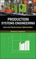 Production Systems Engineering: Cost and Performance Optimization, , Gustavson,