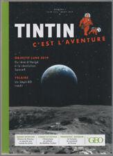 LA NOUVELLE REVUE GÉO - TINTIN C'EST L'AVENTURE N°01 - COMME NEUF