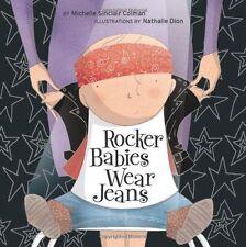 Rocker Babies Wear Jeans (An Urban Babies Wear Black Book) by Michelle Sinclair