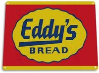 """Eddy's Bread"" Metal Decor Wall Art Kitchen Farm Store Sign"