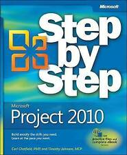 Microsoft® Project 2010 Step by Step (Step by Step (Microsoft)), Carl Chatfield,