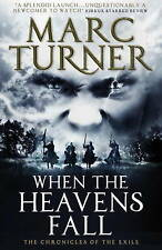 (Good)-When the Heavens Fall (The Chronicles of the Exile #1) (Paperback)-Marc T