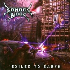 BONDED BY BLOOD - EXILED TO EARTH NEW CD