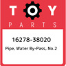 16278-38020 Toyota Pipe, water by-pass, no.2 1627838020, New Genuine OEM Part