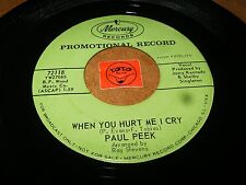 PAUL PEEK - WHEN YOU HURT ME I CRY - YOU'RE JUST IN LOVE / LISTEN - TEEN POPCORN