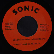 ROBERT TAYLOR & HPJ'S: It's Got The Whole World Shakin' 45 Soul