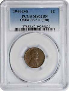 1944-D/S Lincoln Cent OMM FS-511 MS62BN PCGS