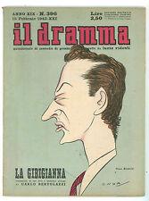 IL DRAMMA N. 396 1943 TINO BIANCHI ONORATO CARLO BERTOLAZZI LA GIBIGIANNA CECOV