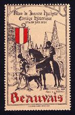 REKLAMEMARKE FRANCE POSTER STAMP BEAUVAIS 1931 FETES DE JEANNE HACHETTE MNH-OG